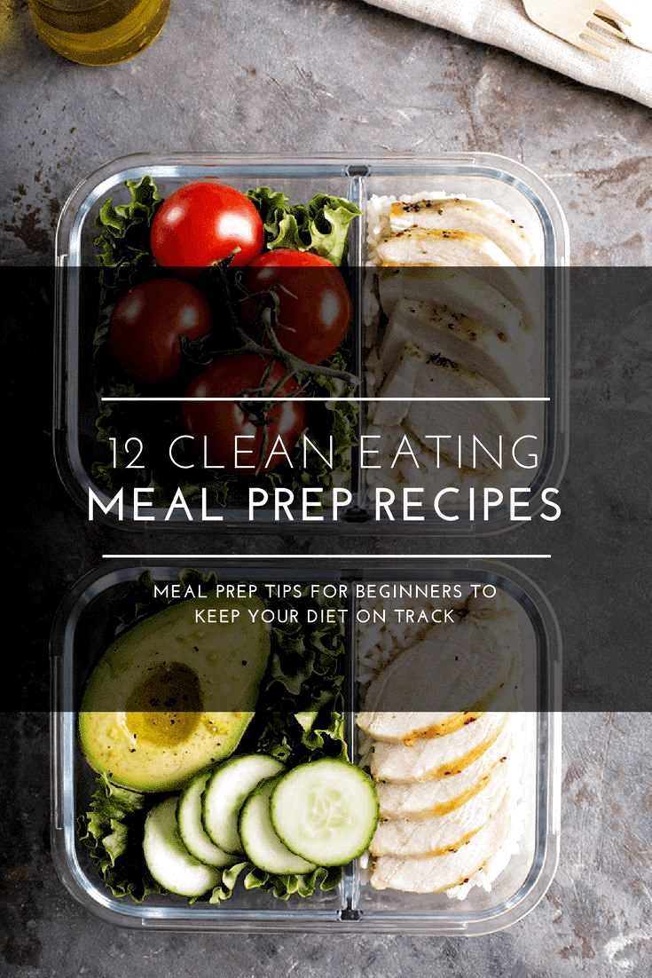 Easy clean eating recipes for beginners! If you're following a clean eating diet for weight loss, you'll love these 12 clean eating recipes that are perfect for meal prep! Whether you are looking for healthy clean eating dinner recipes or lunch, you'll find a budget-friendly weight loss recipe in this collection! #cleaneating #eatclean #cleaneatingrecipes #mealprep #healthyrecipes #weightlossrecipes
