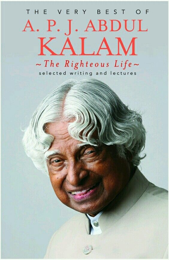 Population Essay In English Essay Apj Abdul Kalam The Righteous Life The Very Best Of A Sample High School Admission Essays also Cheap Essay Papers Pin By Sujith S On New Books To Read In   Pinterest  Abdul  Persuasive Essay Examples For High School