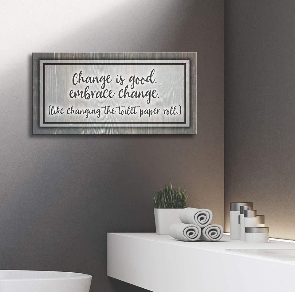 Bathroom Wall Art Change Is Good Wood Frame Ready To Hang Bathroom Wall Decor Art Bathroom Art Diy Bathroom Wall Decor