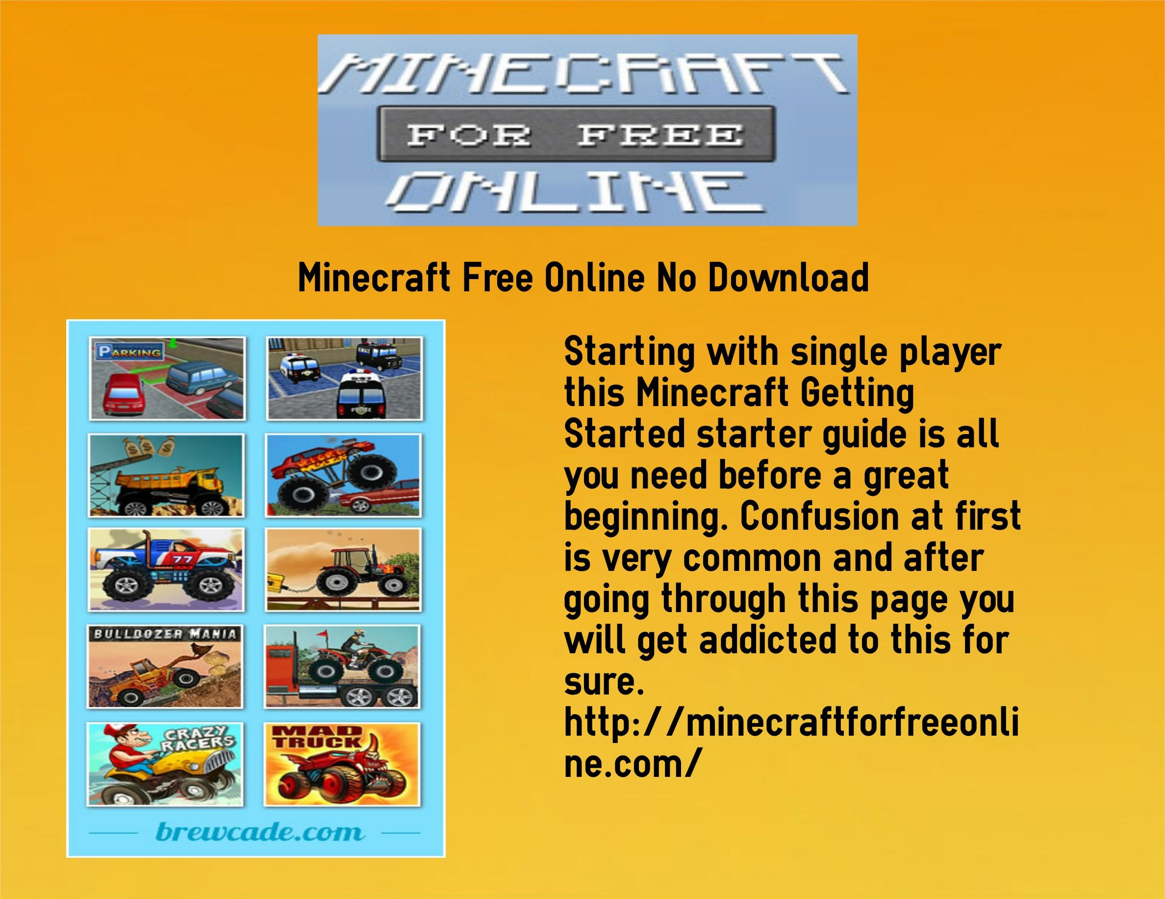 If you want to play minecraft game online for free with no