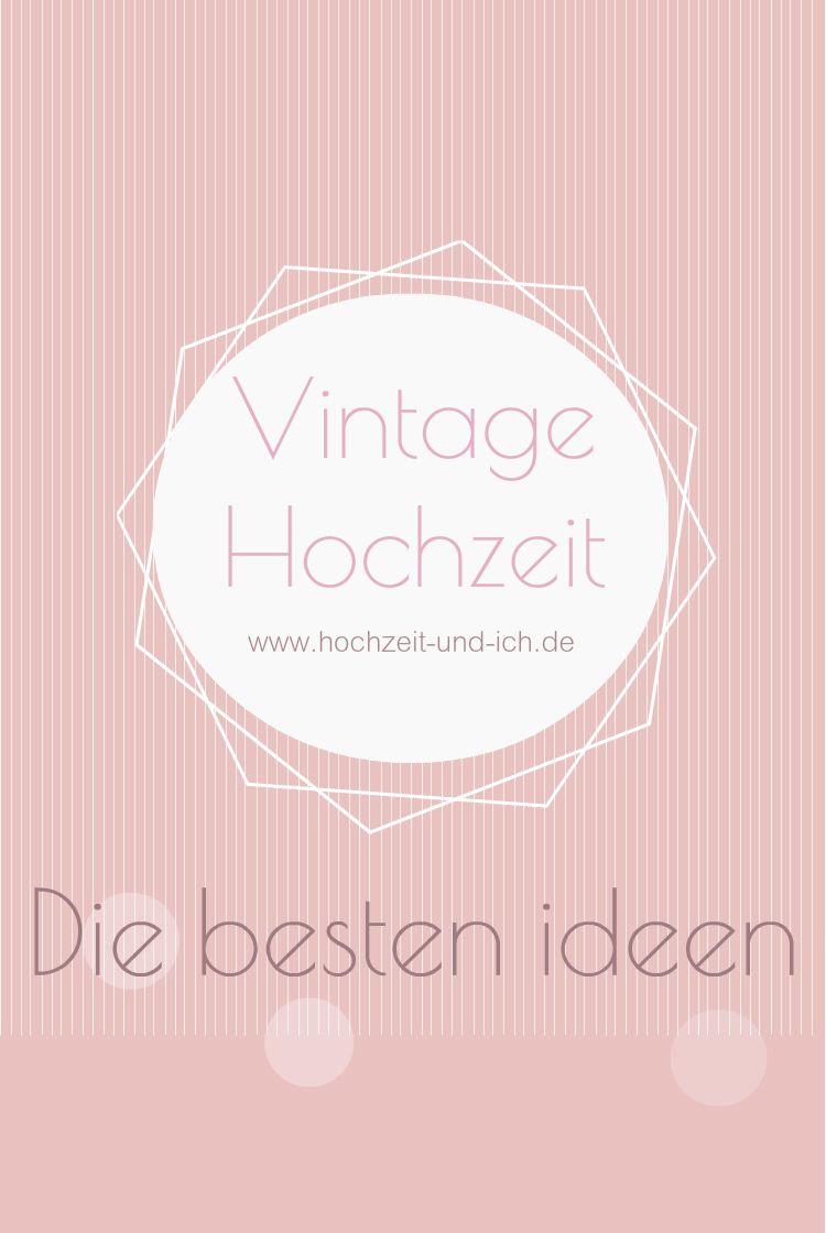 Tolle Deko Ideen Und Mehr Fur Deine Perfekte Vintage Hochzeit