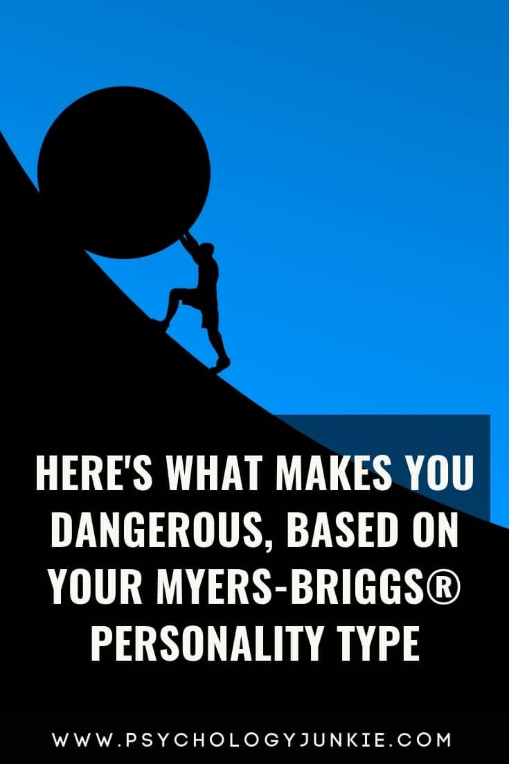 Here's What Makes You Dangerous, Based on Your Mye