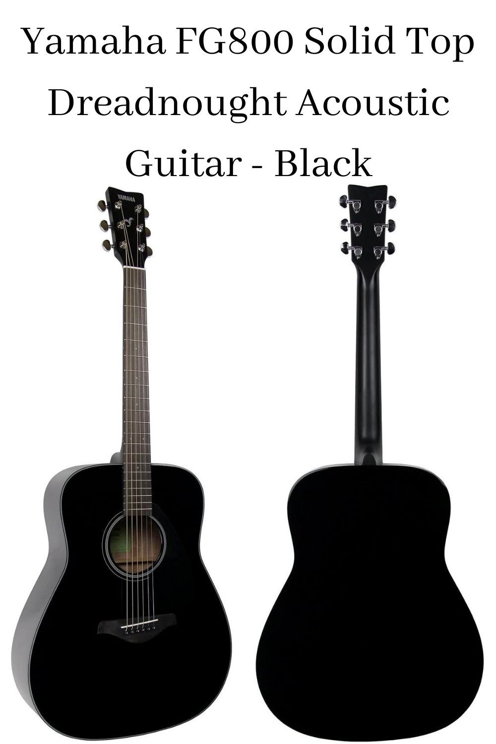 Yamaha Fg800 Solid Top Dreadnought Acoustic Guitar Black Yamaha Acoustic Guitar Yamaha Acoustic Guitar