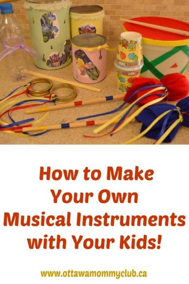 How to Make Your Own Musical Instruments with Your Kids! - Ottawa Mommy Club #musicalinstruments