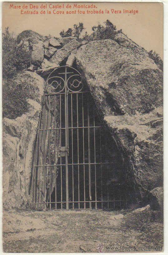 Mare De Deu Del Castell De Montcada Entrada De La Cova Aont Fou Trobada La Vera Imatge Postales España Entrada Postales Antiguas Provincia De Barcelona
