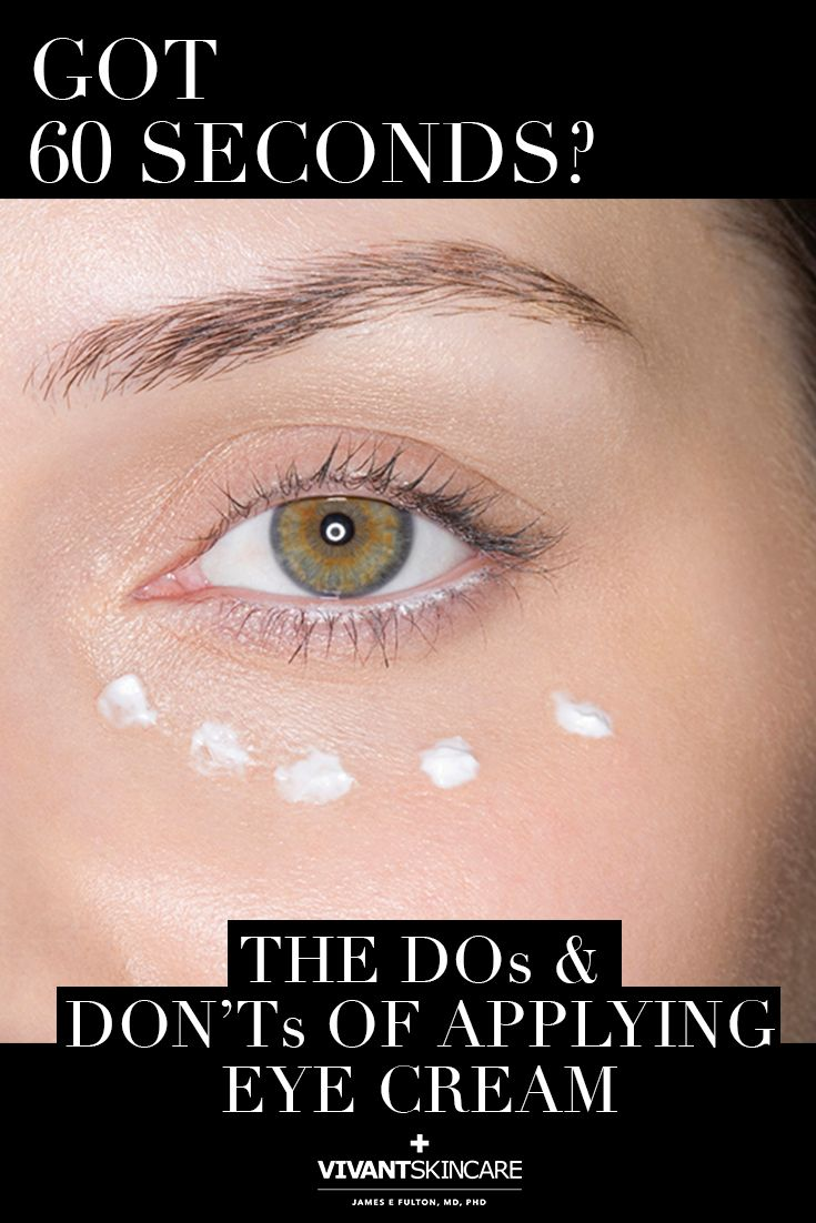 The Dos And Don Ts Of Applying Eye Cream How To Apply Eye Cream Top Beauty Products