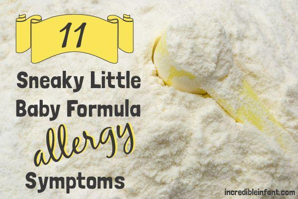 11 Sneaky Baby Formula Allergy Symptoms To Watch For Allergy Symptoms Allergies Breastfeeding Bottle Feeding