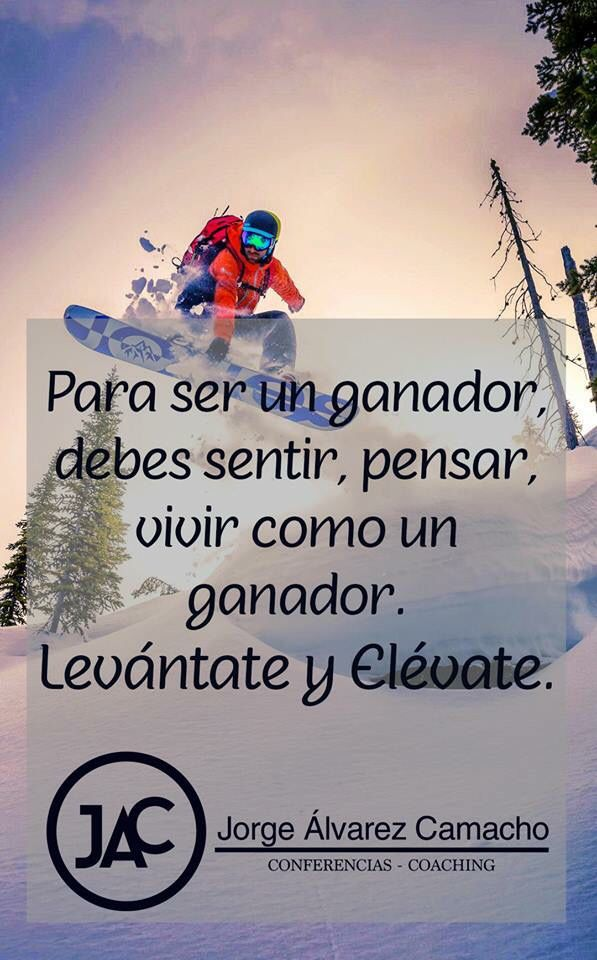 Para ser un ganador...debes pensar,sentir,vivir como .. @JorgeAlvarezCa