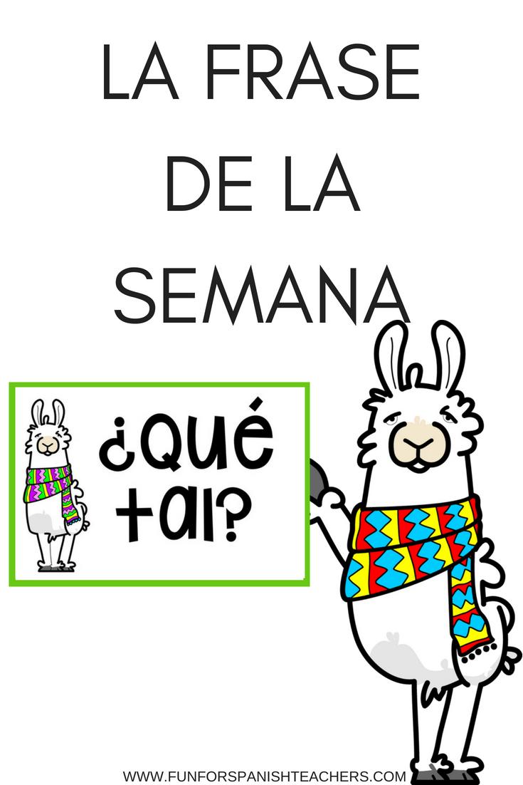 LA FRASE DE LA SEMANA IN ELEMENTARY SPANISH - FunForSpanishTeachers