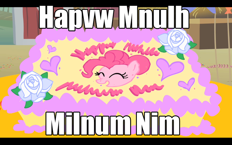 When You Say Everypony Instead Of Everybody Brony Birthday Party