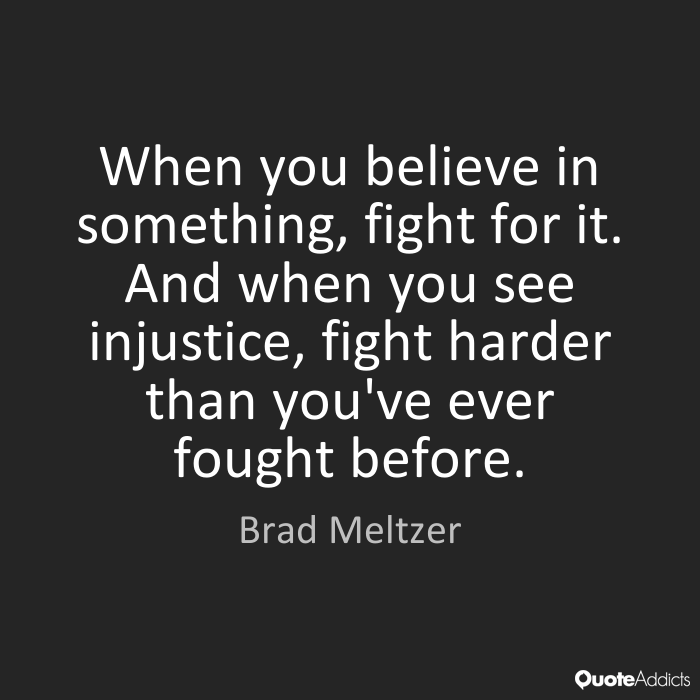 the best against injustice quotes | Fight Against Injustice ...