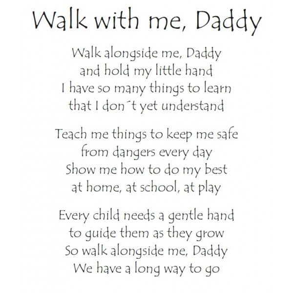 Walk with me daddy poem | Stuff I love | Pinterest | Poem, Daddy ...