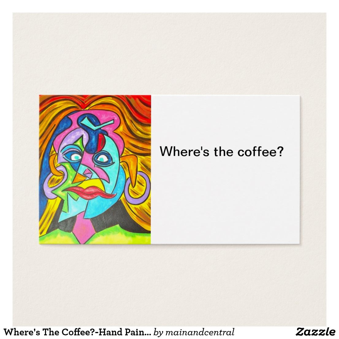 Where\'s The Coffee?-Edgy Business Cards with Hand Painted Abstract ...