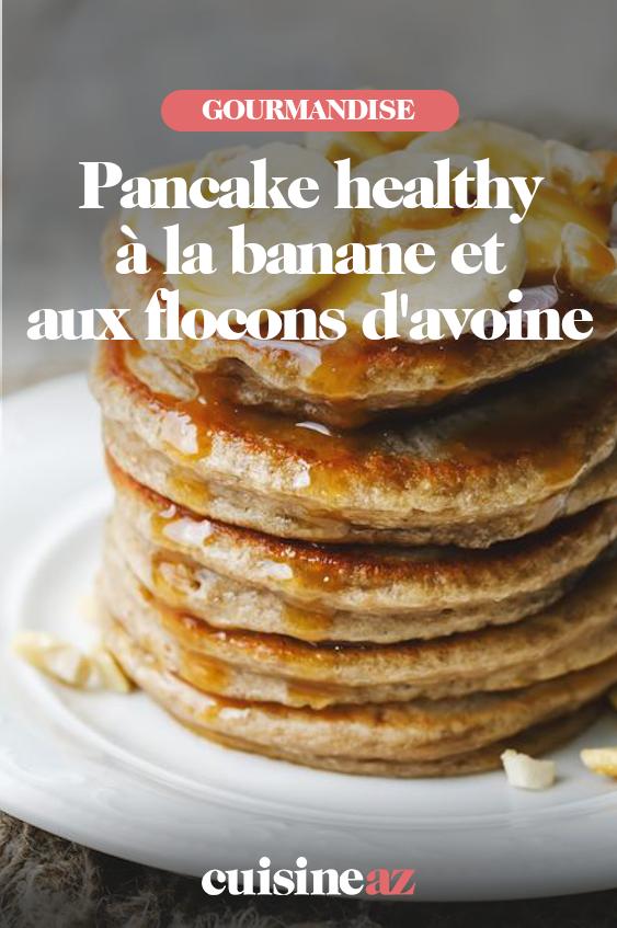 Recette Pancake Banane Flocon D Avoine : recette, pancake, banane, flocon, avoine, Pancake, Healthy, Banane, Flocons, D'avoine, Recette, Recettes, Pancake,, Pancakes,, Cuisine