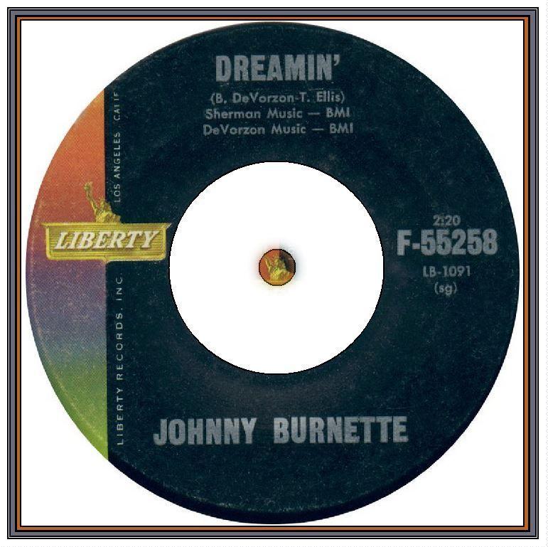 Johnny Burnette - Dreamin' | Music memories, Music record, Record ...