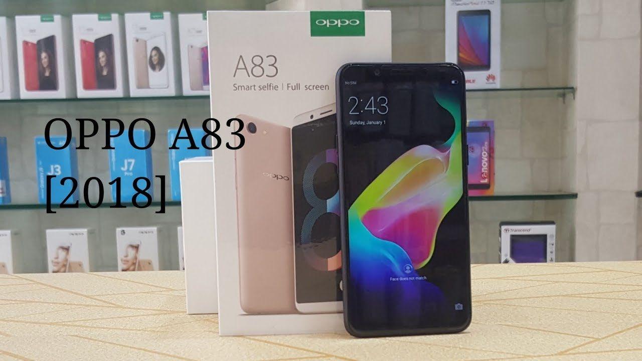 OPPO A83 Unboxing New Model 2018 | OPPO A83 secret | Oppo