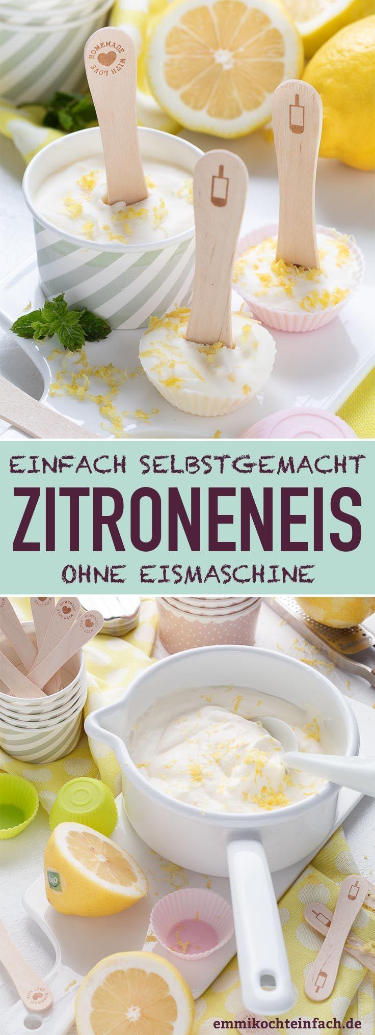 Zitroneneis ganz einfach selbstgemacht - emmikochteinfach