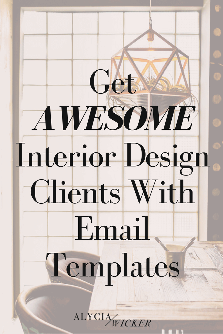 Interior Design Email Templates Help You Get More Business