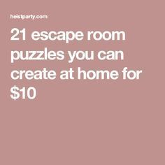 21 escape room puzzles you can create at home for $10