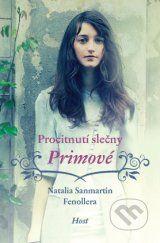 Procitnuti slecny Primove (Natalia Sanmartin Fenollerova)