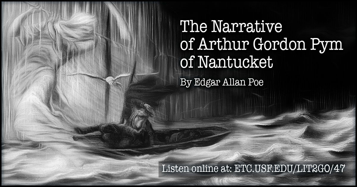 The Narrative Of Arthur Gordon Pym Of Nantucket Is The Only