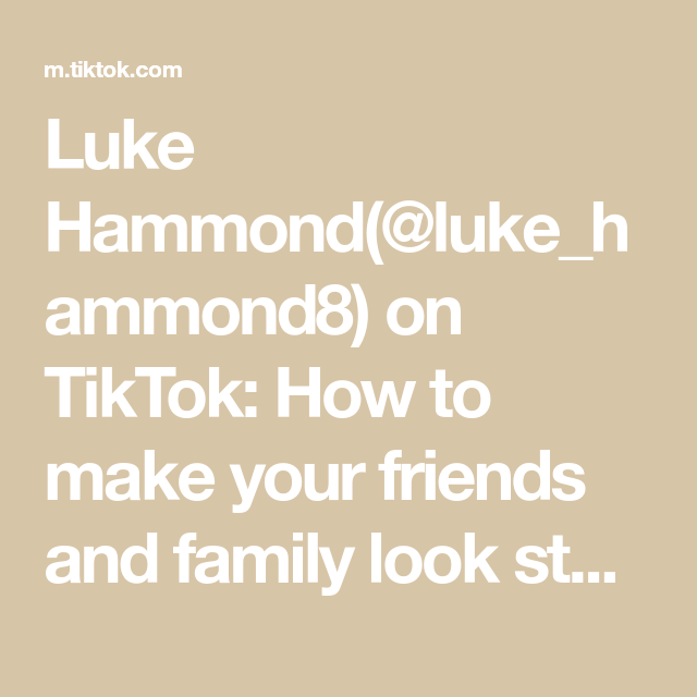 Luke Hammond Luke Hammond8 On Tiktok How To Make Your Friends And Family Look Stupid Fyp Foryou 4u Xyzbca Cork Magic Tr Hammond Luke Make It Yourself