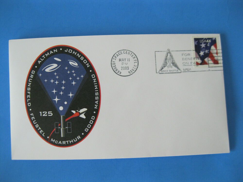 2009 Space Shuttle Envelope Sts 125 Nasa Kennedy Space Center Astronaut In 2020 Nasa Space Shuttle History Theme Kennedy Space Center