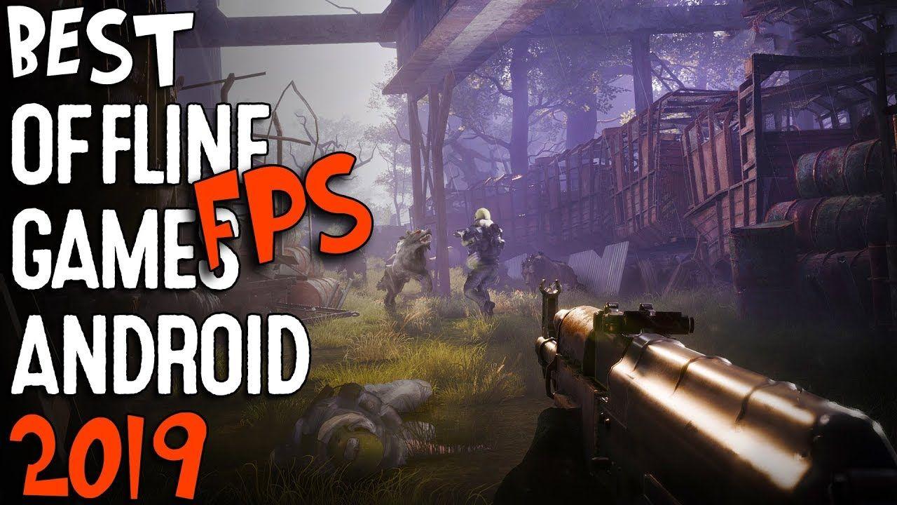 Top 10 Best OFFLINE FPS Android Games 2019 | Shooting Games