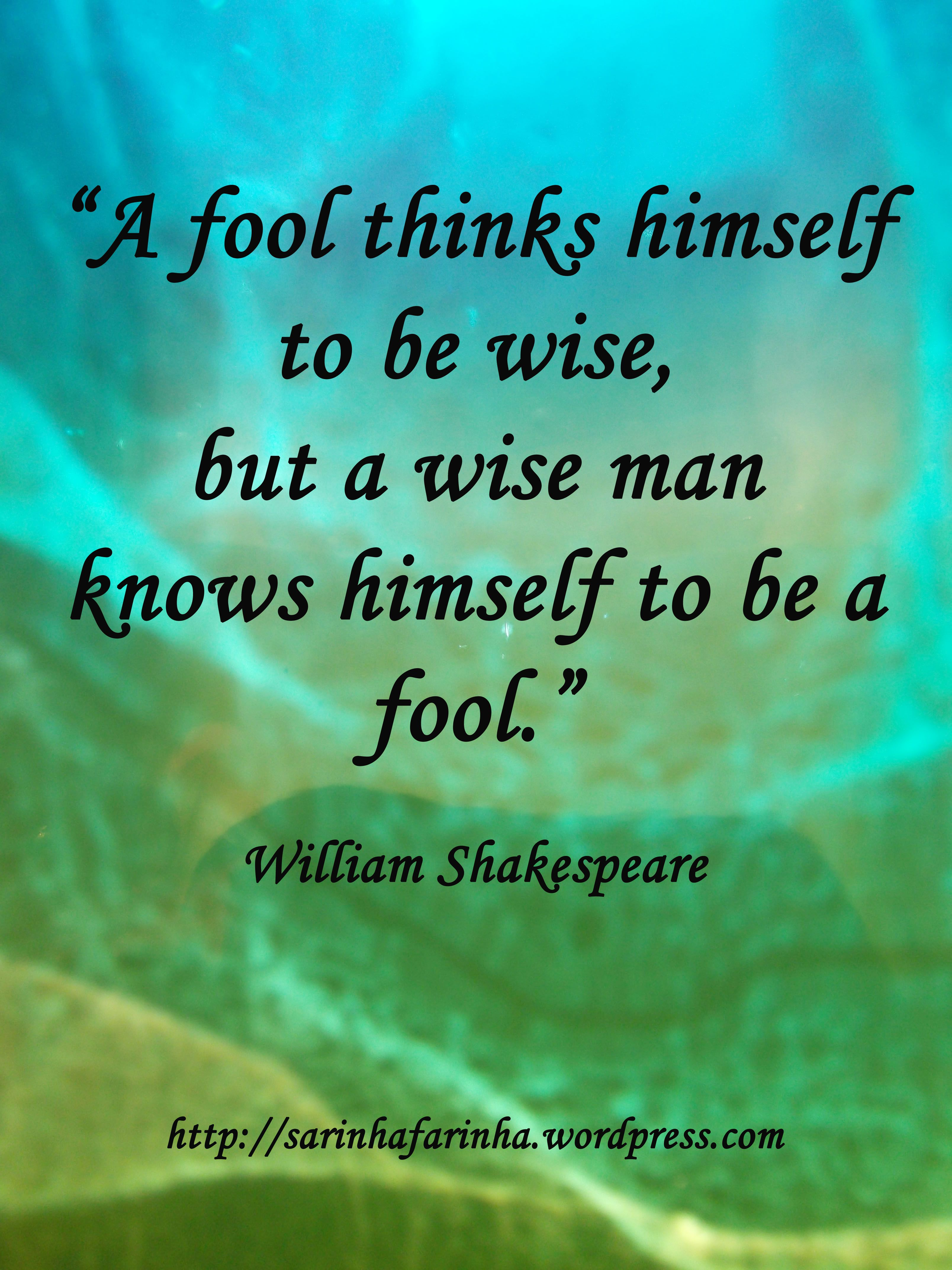 So True The More You Know Realize All Thing Of World Have No Idea About Quote To Live By Funny Yearbook Deep How Paraphrase Shakespeare