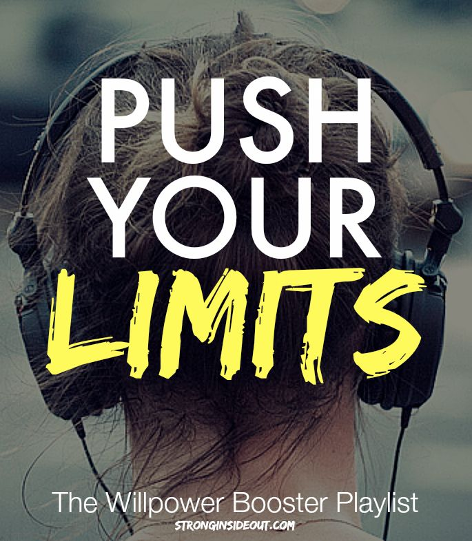 Push Your Limits: Boost Your Willpower w/This Playlist! #amyclover #stronginsideout