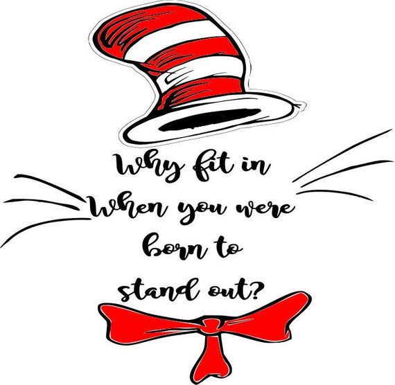 Dr Suess Why Fit In Svg Vector File Products Pinterest Filing