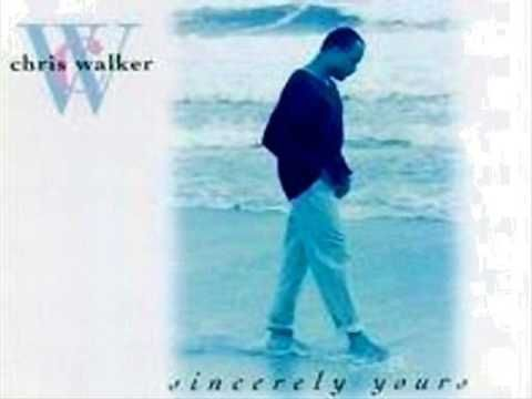 I WILL ALWAYS LOVE YOU - Chris Walker