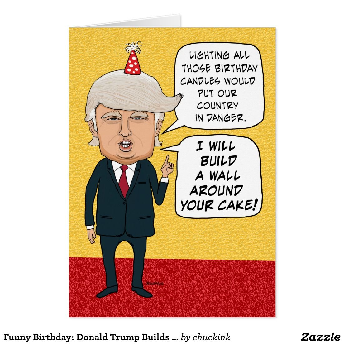 Funny birthday donald trump builds a cake wall card invitations funny birthday donald trump builds a cake wall card kristyandbryce Gallery
