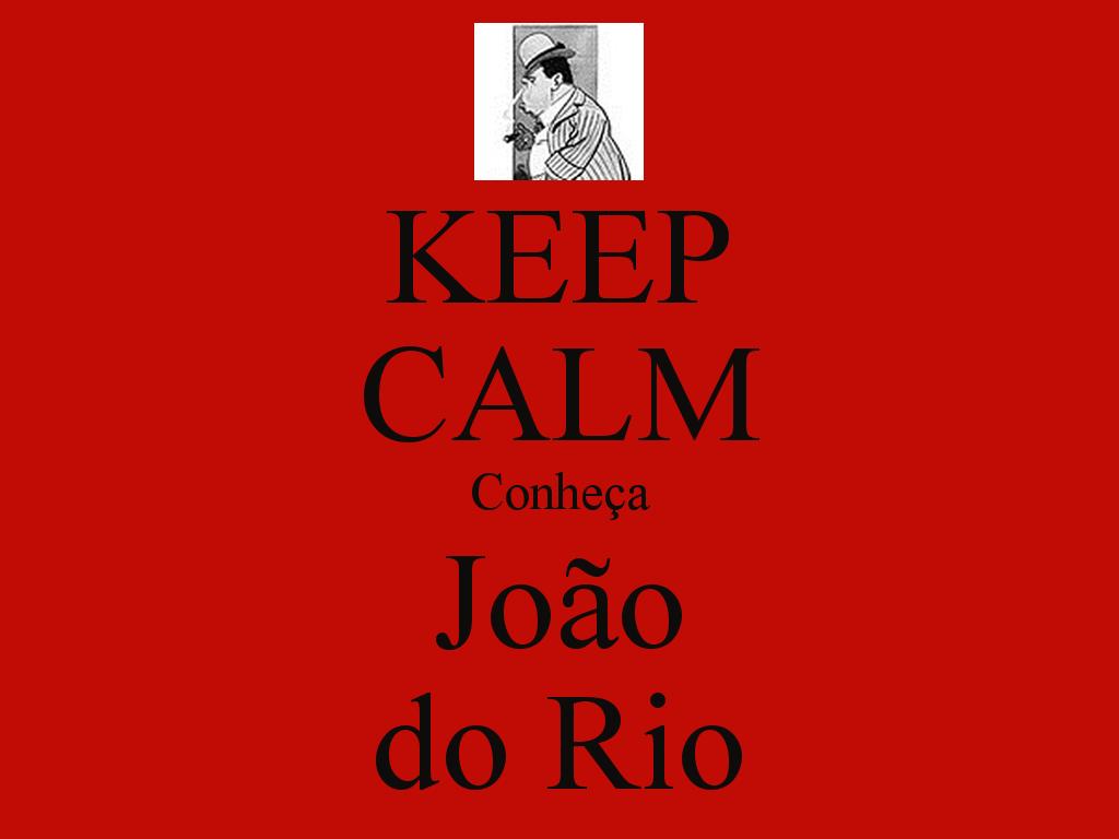 Keep Calm João do Rio