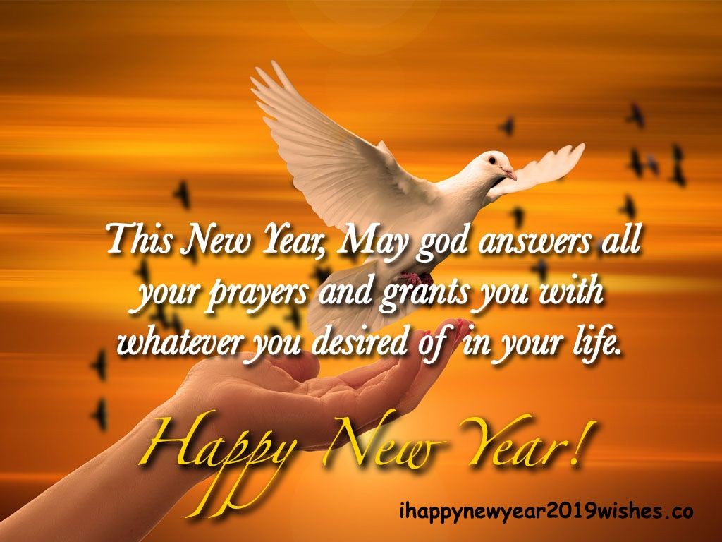 Spiritual New Year Wishes For Christian 2019 New Year Wishes Weekday Quotes Prayers
