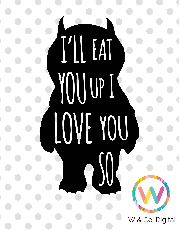 Download Image result for i'll eat you up i love you so svg ...