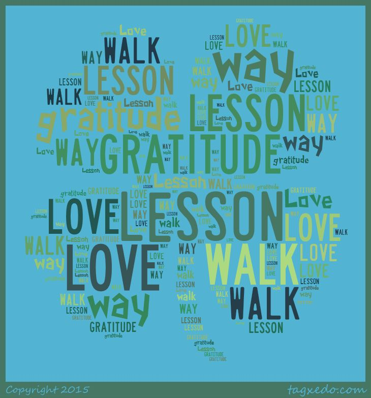 Lesson 195 Love Is The Way I Walk In Gratitude Course In