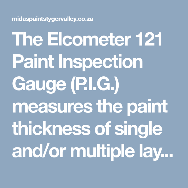 Elcometer 121/4 Standard & Top Paint Inspection Gauges