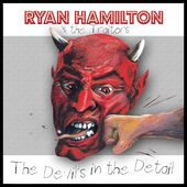We Never Should Have Moved To L.A. Ryan Hamilton & The Traitors