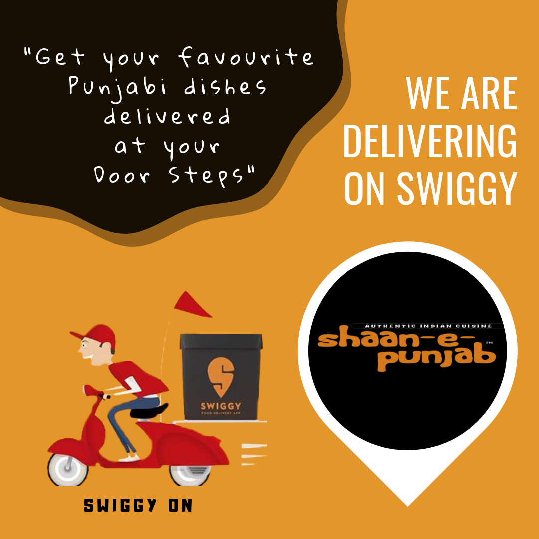 Shaan E Punjab now delivering on Swiggy!! Your favourite Punjabi