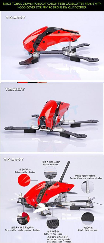 Tarot TL280C 280mm Robocat cabon Fiber Quadcopter Frame with Hood ...