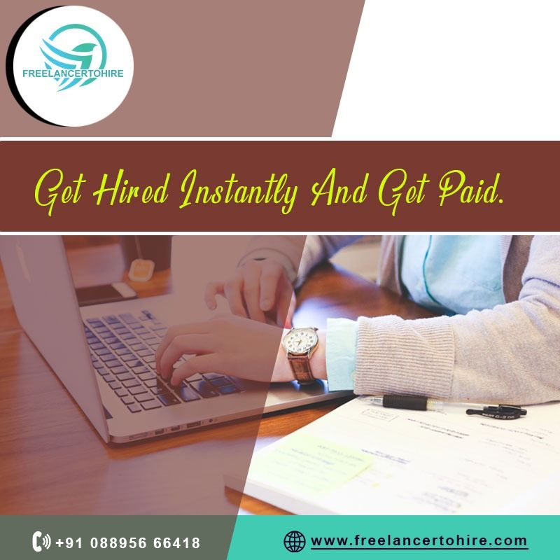 Get Hired Instantly And Get Paid Freelancing jobs
