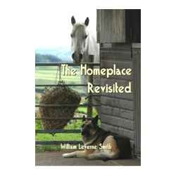 """""""The Homeplace Revisited"""" - Novel Two of the Homeplace Trilogy"""