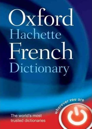 Oxford-Hachette French Dictionary Download (Read online) pdf eBook for free (.epub.doc.txt.mobi.fb2.ios… | Oxford english. Oxford dictionaries ...