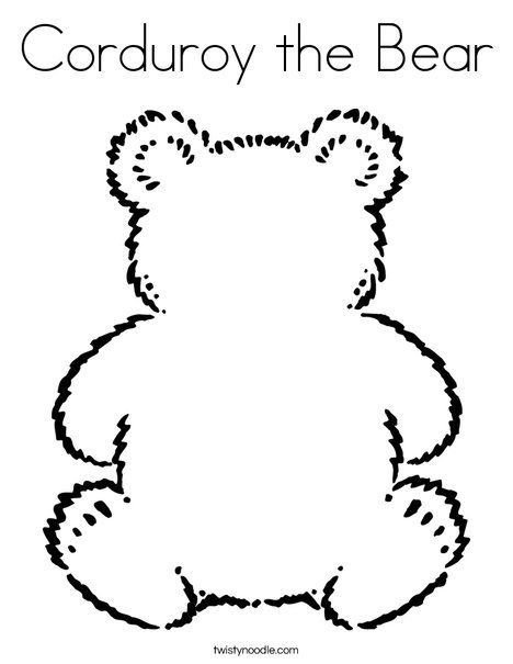 Corduroy The Bear Coloring Page Teddy Bear Coloring Pages Bear