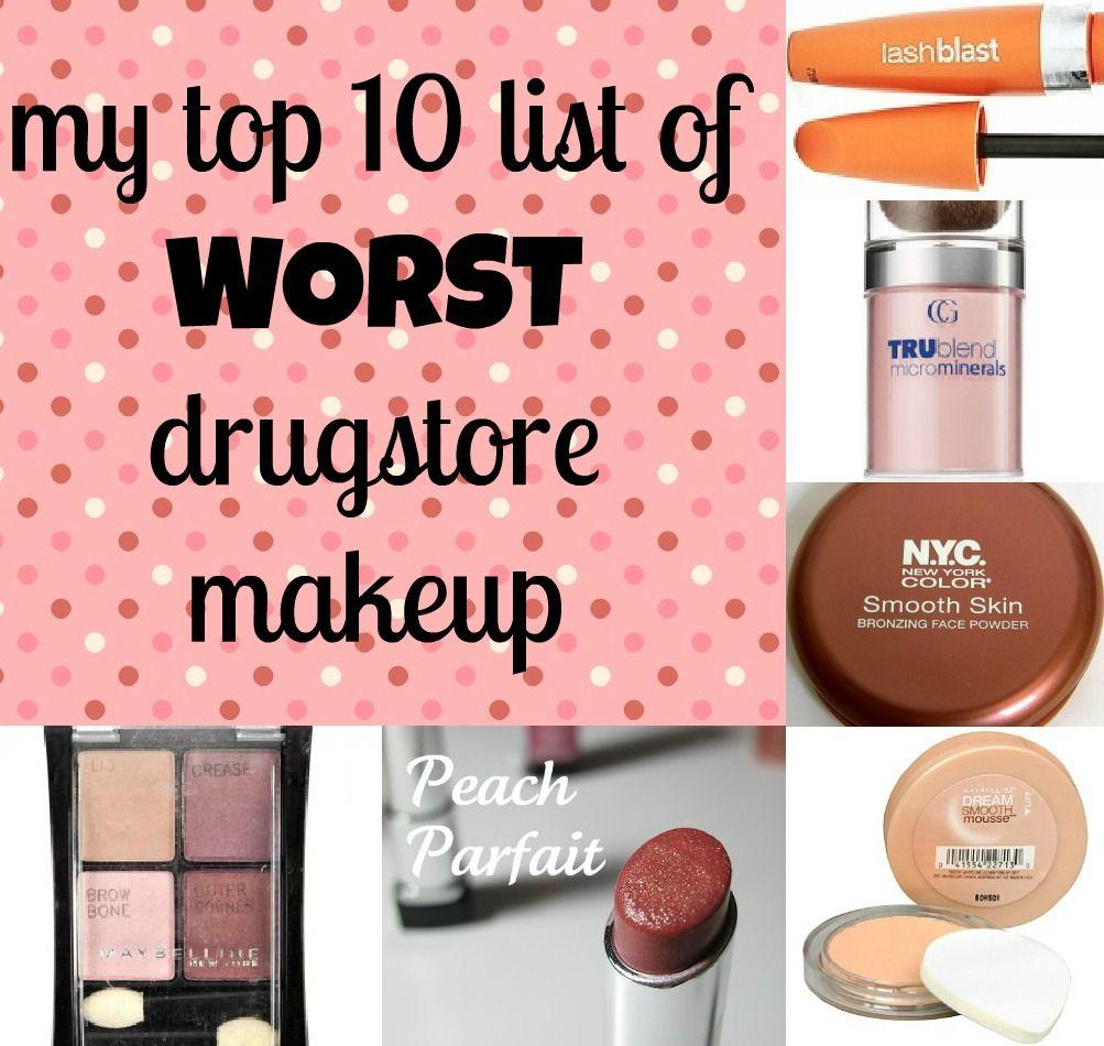my top 10 worst drugstore makeup Drugstore makeup