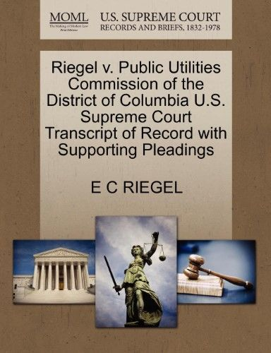 Riegel V Public Utilities Commission of the District of Columbia