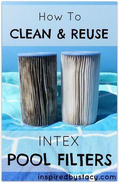 How To Clean Reuse Intex Pool Filters Pool Filters Pool Hacks