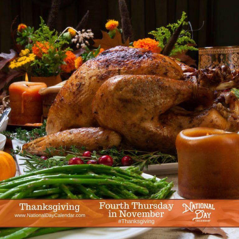 Thanksgiving Day Fourth Thursday In November National Day Calendar Thanksgiving Dinner Table Free Thanksgiving Thanksgiving Day