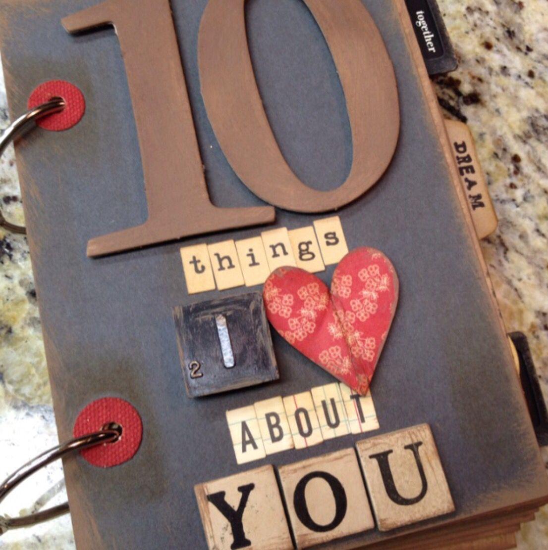 Valentine scrapbook ideas for him - Buena Idea Para Regalar A L O A Ella 10 Cosas Que Amo De Ti Scrapbook Ideas For Boyfrienddiy Valentine S